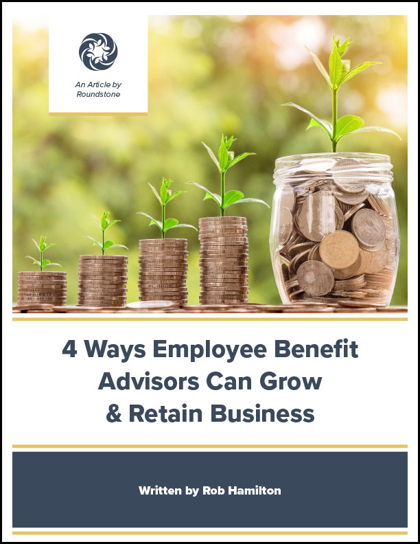 4-Ways-Employee-Benefit-Advisors-Can-Grow-and-Retain-Business_612x792